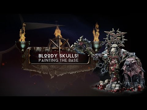 Age of Sigmar - Korghos Khul - Chapter 13 - Painting the Bloody Skulls' Base