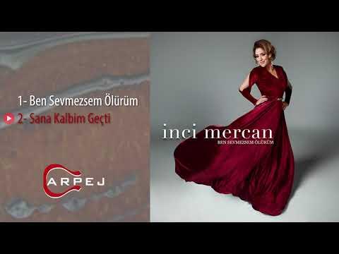 İnci Mercan - Sana Kalbim Geçti (Official Audio)