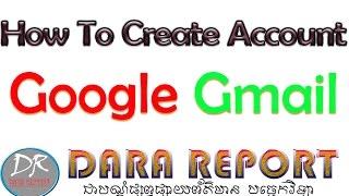 howto create account google gmail