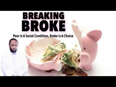 BREAKING BROKE- Destroying The Spirit of DEBT. PLEASE LIKE AND SHARE