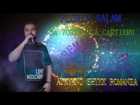 Florin Salam - Sa Vorbeasca Cartieru | Remix Hit 2k19 |