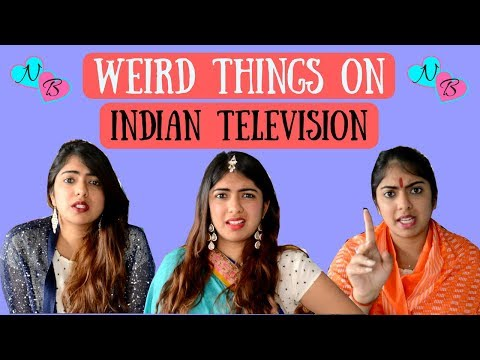 Hilarious Things On Indian Television | Nakhrebaaz | Latest Funny Videos