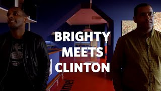 Brighty Meets... Clinton