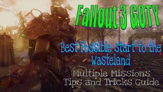 fallout 3 goty best possible start to the wasteland multiple missions tips and tricks guide