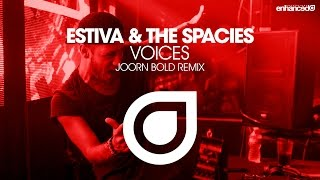 Estiva & The Spacies - The Voices (Joorn Bold Remix) [OUT NOW]