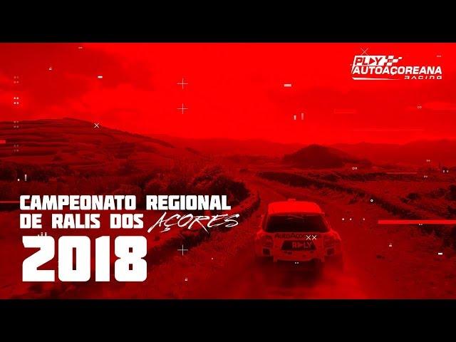 Resumo 2018 | Campeonato dos Açores de Ralis