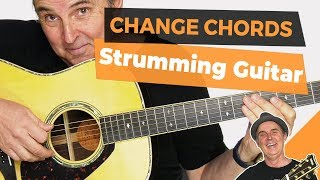 How to Change Chords on Time While Strumming Guitar (2018)