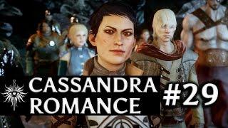Dragon Age: Inquisition - Cassandra Romance - Part 29 - Thank The Maker