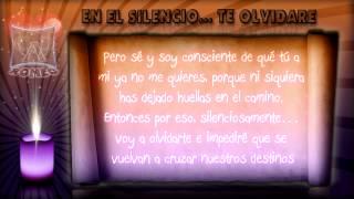EN SILENCIO... TE OLVIDARE (POEMA)