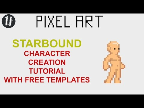 STARBOUND Character Tutorial + FREE Templates - YouTube