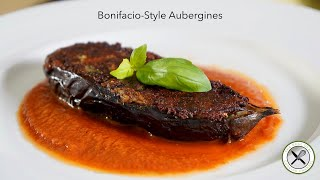 Bonifacio-Style Aubergines – Bruno Albouze – THE REAL DEAL