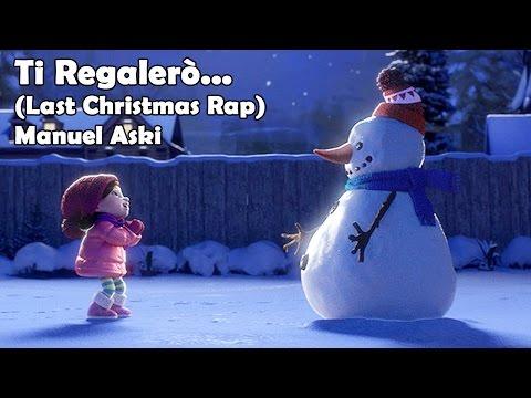 Last Christmas Rap Wham - Canzone Natale - Manuel Aski
