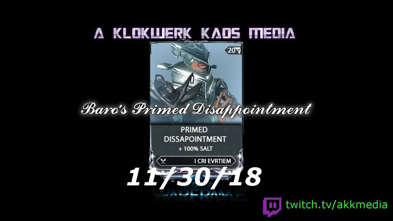 warframe baro s primed disappointment 11 30 2018 youtube