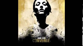 Converge - Jane Doe [Full Album]