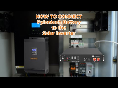HOW TO Connect Pylontech Battery to the Solar Inverter