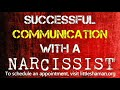 Successful Communication with Narcissistic People