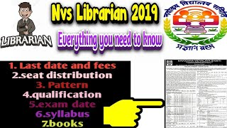 NVS Librarian EXAM 2019 - Everything You Need To Know by || AEPSyllabus,book,exam date ,fees ,seats