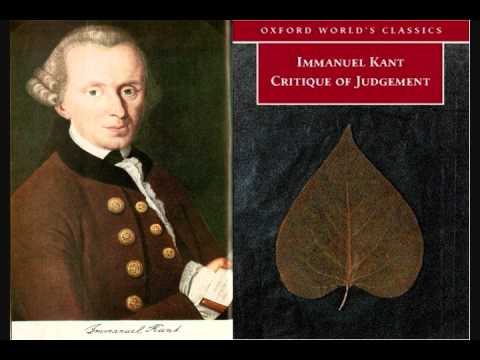 Immanuel Kant - Critique of Judgement (Lecture) part 1/2