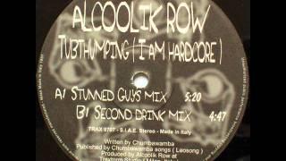 Alcoolik Row - Tubthumper