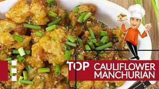 Cauliflower Manchurian - Light Soya Sauce - Crispy Cauliflower Style