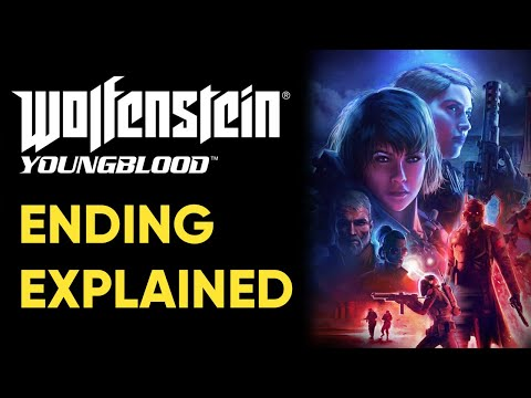 Wolfenstein Youngblood ENDING EXPLAINED
