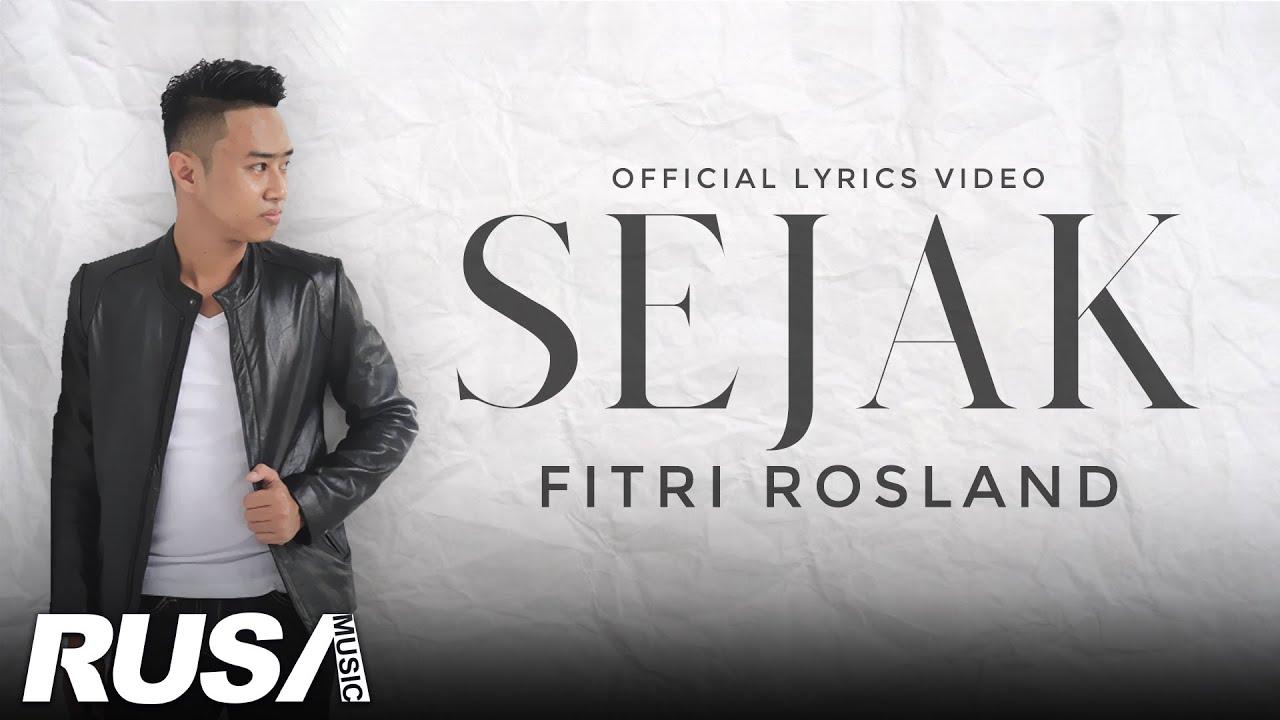 Fitri Rosland - Sejak [Official Lyrics Video]
