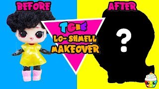 TGIF Show LO-Shmell MAKEOVER To Hair Goals LOL DIY Fun Friday Fake LOL Glow Up