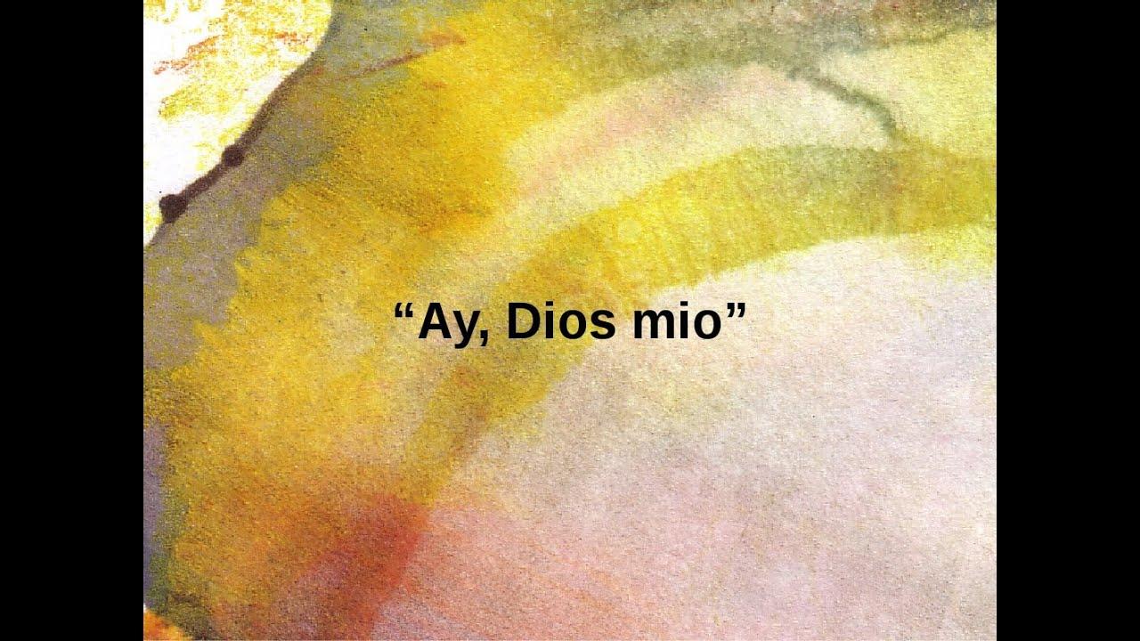 """""""Ay Dios Mio!"""" 6 de 14"""
