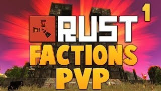 A New Beginning ★ RUST FACTIONS PVP [Ep.1] ★ Dumb and Dumber