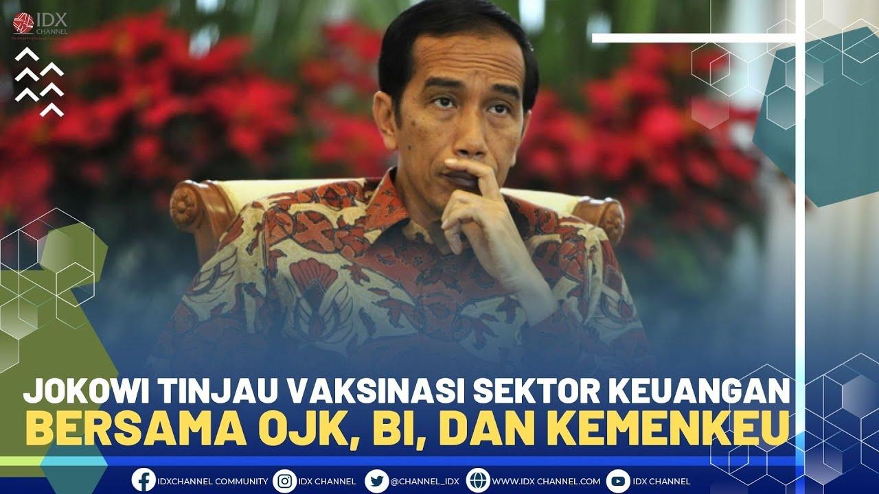 Jokowi Tinjau Vaksinasi Sektor Keuangan Bersama OJK, BI, dan Kemenkeu