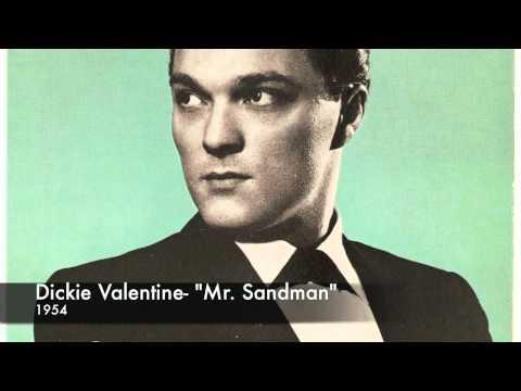 Dickie Valentine- Mr. Sandman