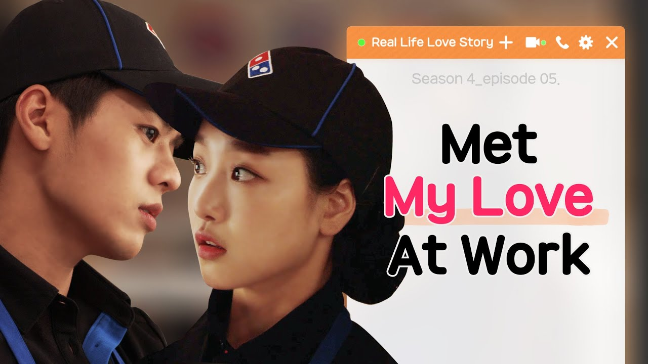 Met My Love At Work[Real Life Love Story Season 4 EP 05]• ENG SUB • dingo  kdrama