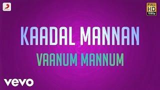 Kaadal Mannan Vaanum Mannum Lyric Bharadwaj Ajith.mp3