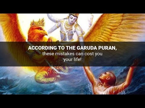 According to the Garuda Puran, these mistakes can cost you your life!