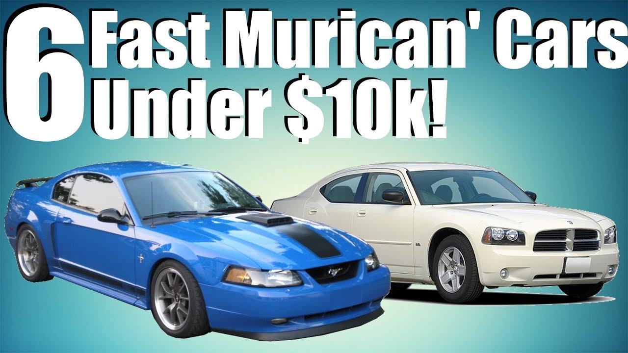 Fastest Car Under 10k: 6 Fast American Cars Under $10k!