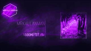 MrKallanman - Looking For You (Original Mix) [OUT NOW!]