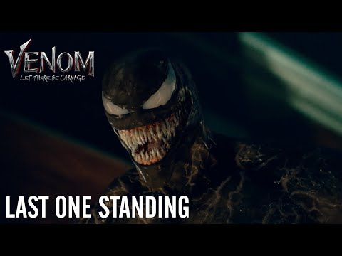 VENOM: LET THERE BE CARNAGE - Last One Standing (In Theaters Tomorrow)
