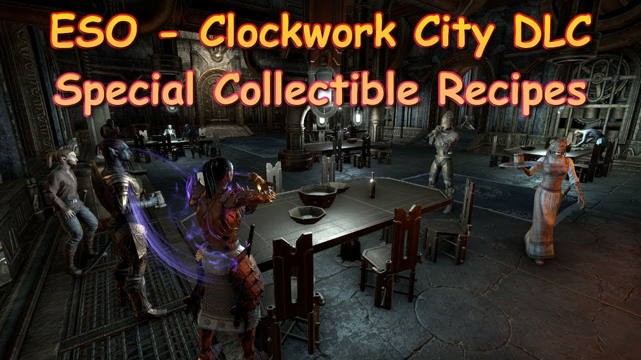 Eso clockwork city special recipes youtube eso clockwork city special recipes forumfinder Choice Image