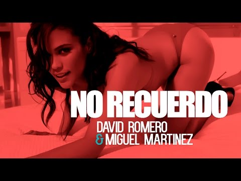 David Romero & Miguel Martinez - No Recuerdo (Lyric Video Oficial)