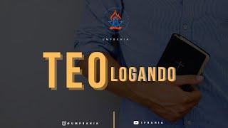 TEOLOGANDO 5ª edição - Rev. Jean Rios