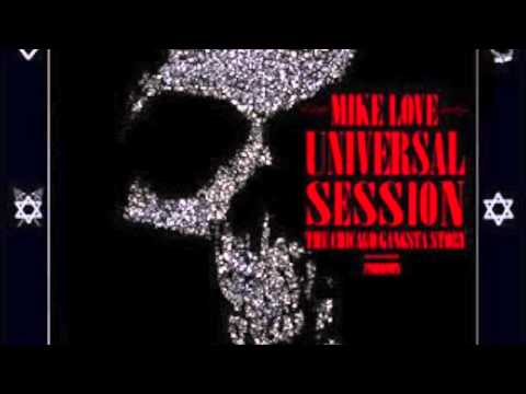 Mike Love Universal Session - The Chicago Gangsta Story Presents Psychodrama (FULL ALBUM)