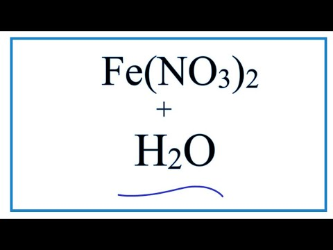 Equation For Fe(NO3)2 + H2O  |  Iron (II) Nitrate + Water