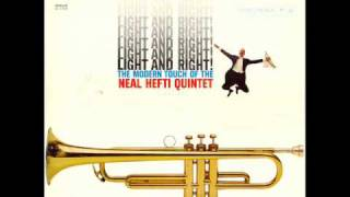Neal Hefti Quintet - It Had To Be You