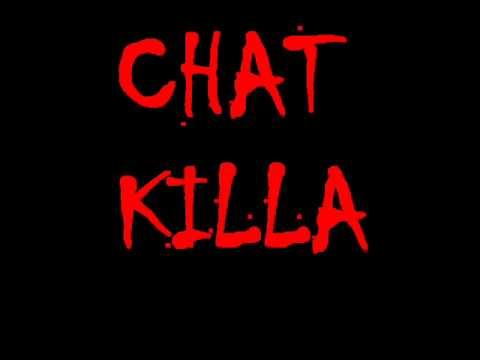 Chat killa