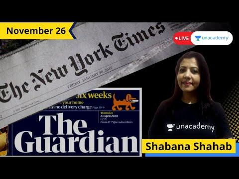 The New York Times | The Guardian | Editorial | 26th November | Shabana Shahab on Unacademy CATalyst