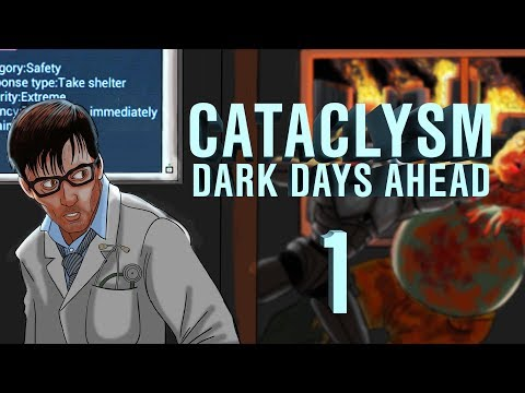 Cataclysm: Dark Days Ahead