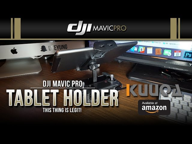 DJI Mavic Pro / Tablet Holder for Remote