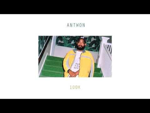 Antwon - 100k