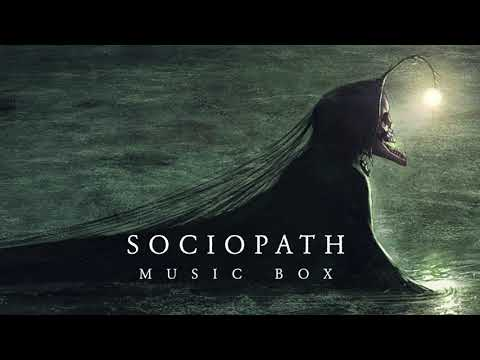 Sociopath Music Box