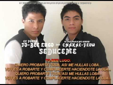 SEDUCEME - To-Bee Lugo Ft Chakal-Flow (Oficial Letra) ★REGGAETON NUEVO 2013★ Videos De Viajes